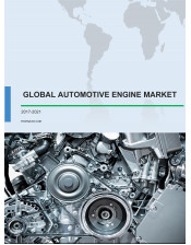Global Automotive Engine Market 2017-2021