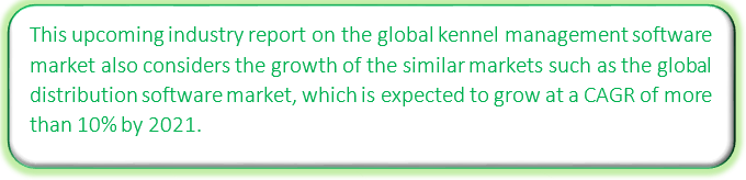 Global Kennel Management Software Market 2017-2021|Market